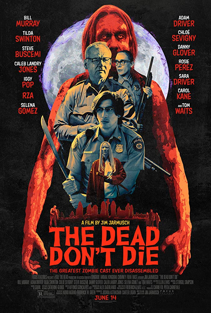 Poster for The Dead Don't Die, the movie being reviewed in this episode.