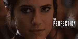 The Perfection Review episode featured image for Horror Movie Talk