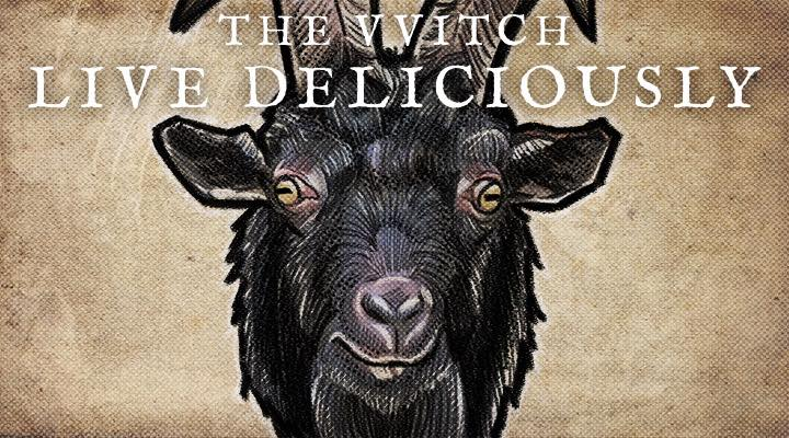 The Witch, Live Deliciously